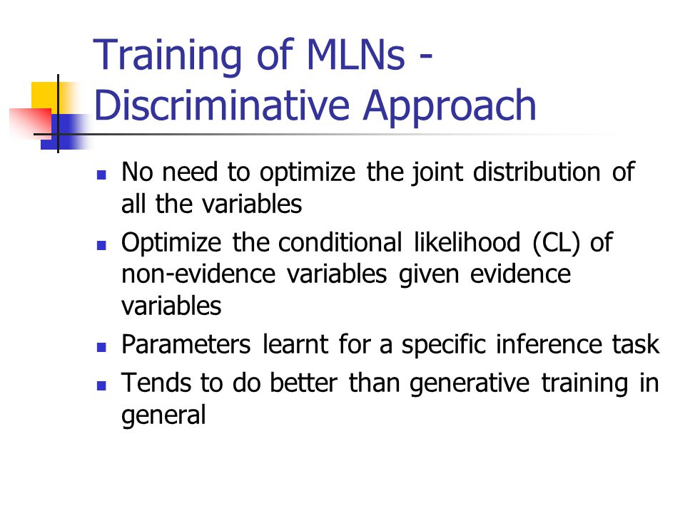Training of MLNs -Discriminative Approach