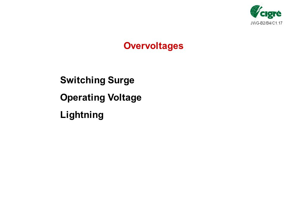 Overvoltages Switching Surge Operating Voltage Lightning