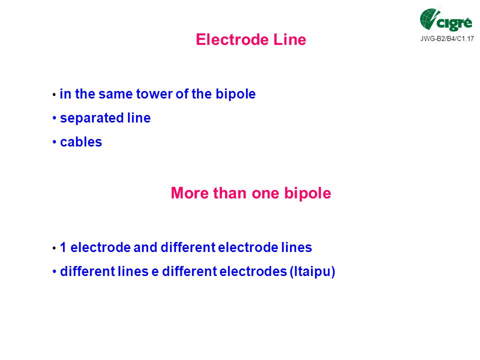 Electrode Line More than one bipole