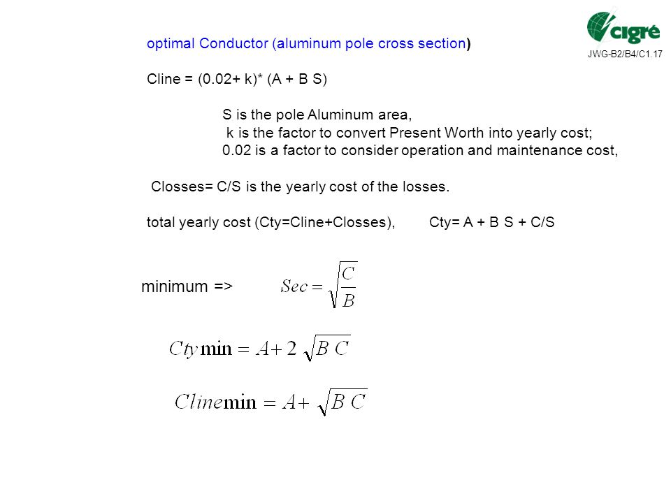 minimum => optimal Conductor (aluminum pole cross section)