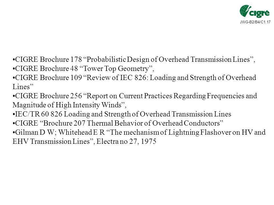 CIGRE Brochure 178 Probabilistic Design of Overhead Transmission Lines ,