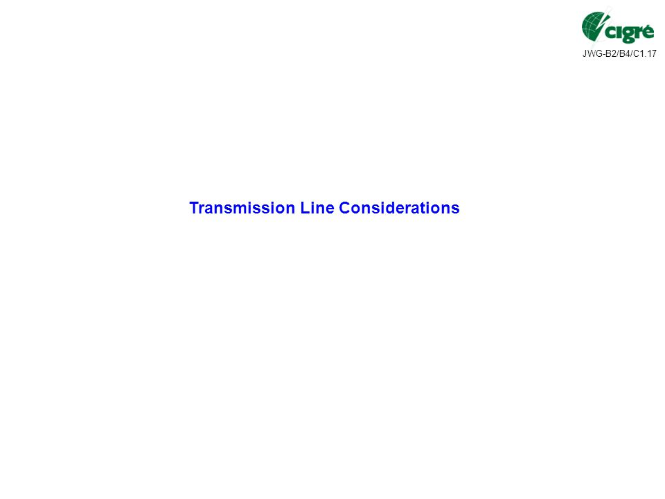 Transmission Line Considerations