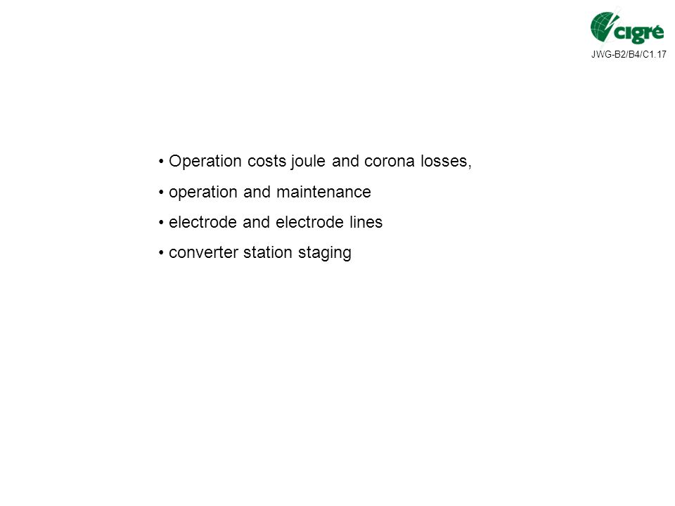 Operation costs joule and corona losses,
