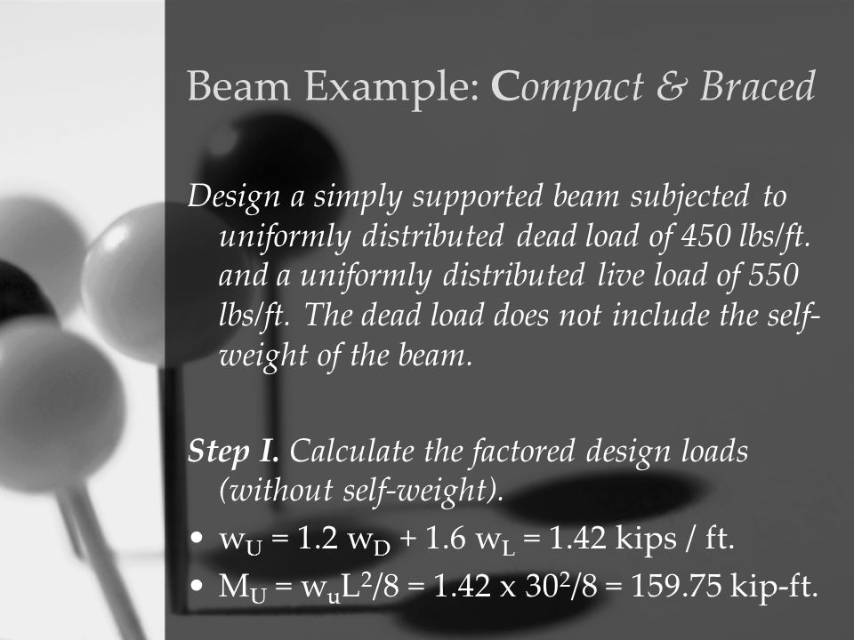 Beam Example: Compact & Braced