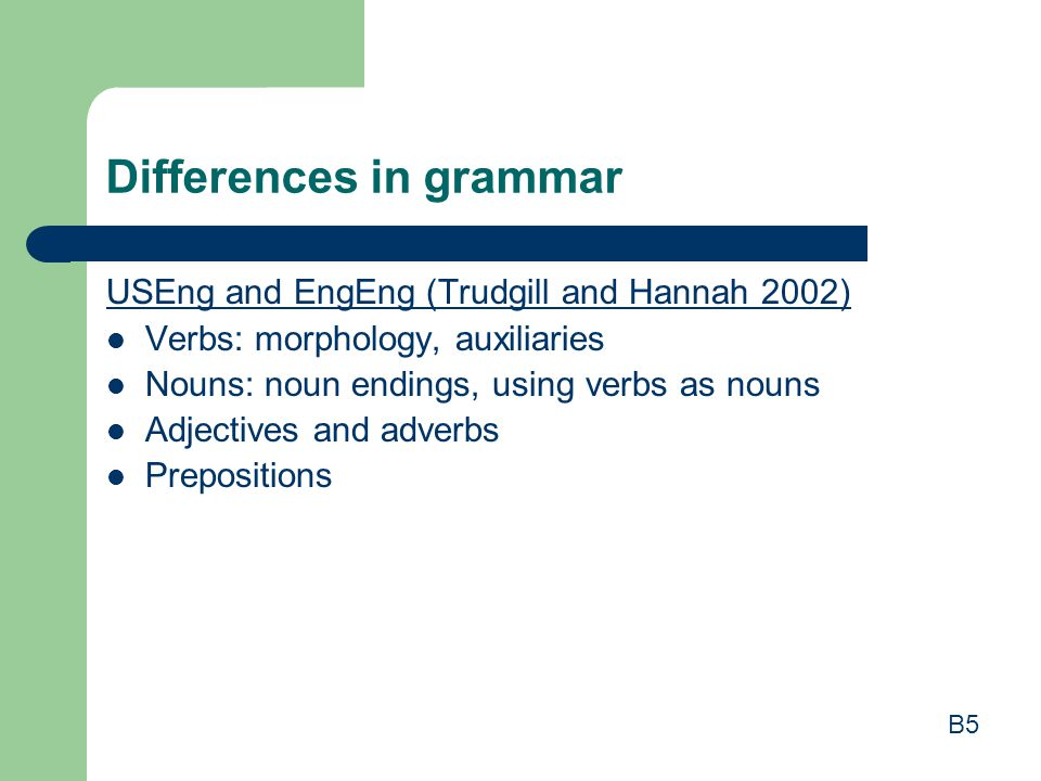 Differences in grammar