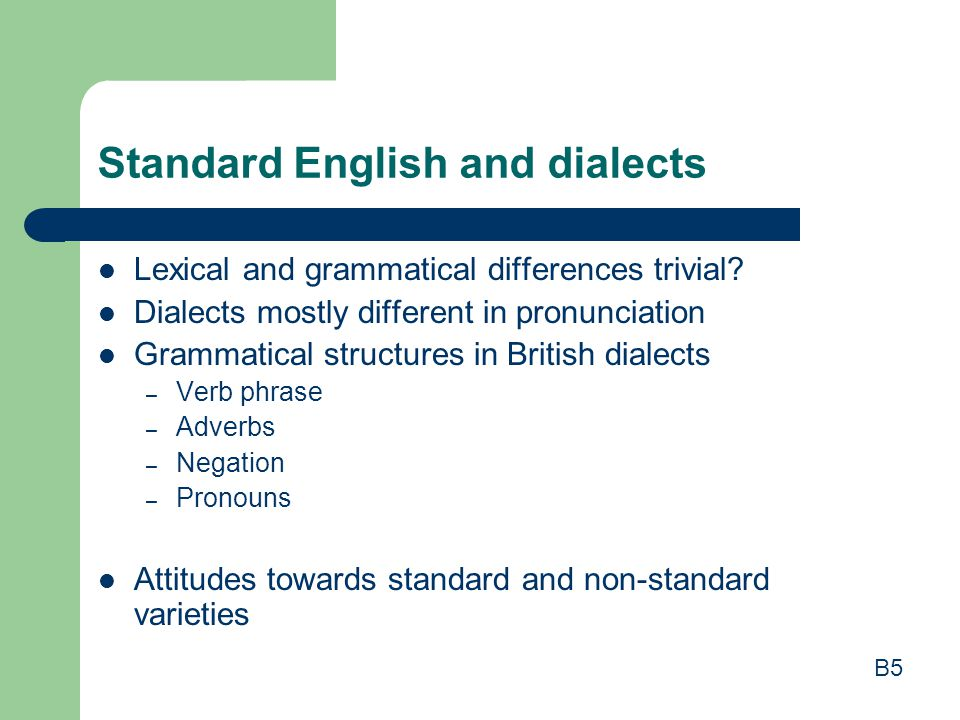 Standard English and dialects