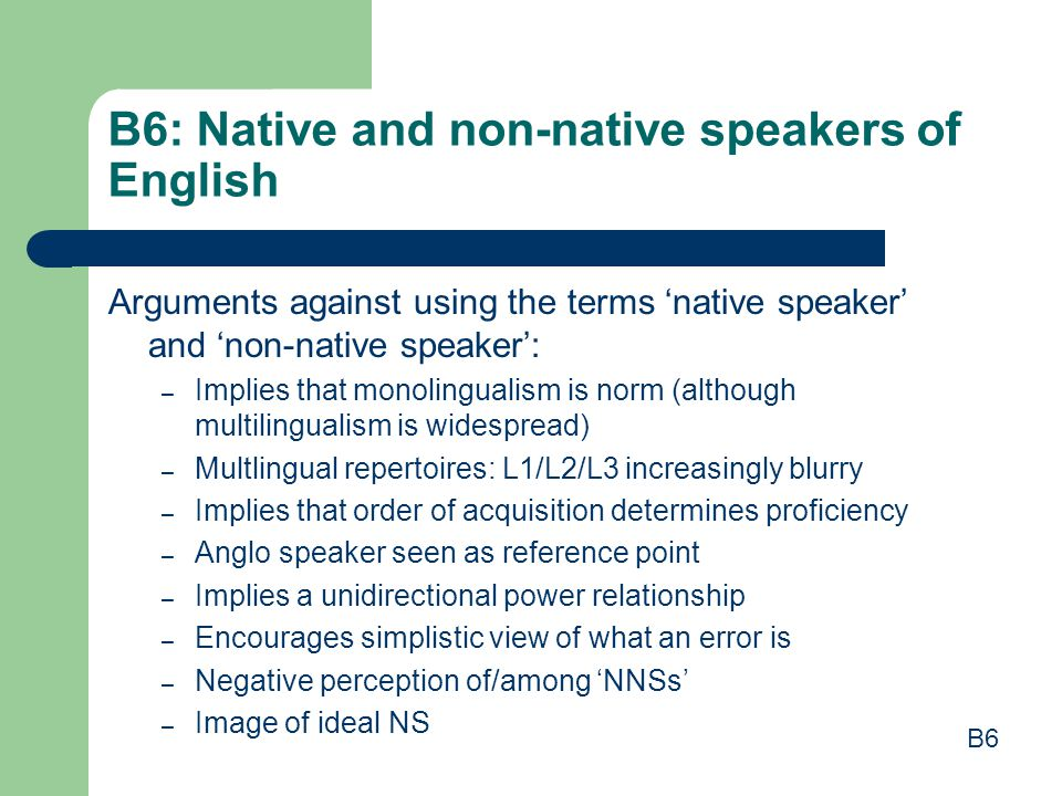 B6: Native and non-native speakers of English