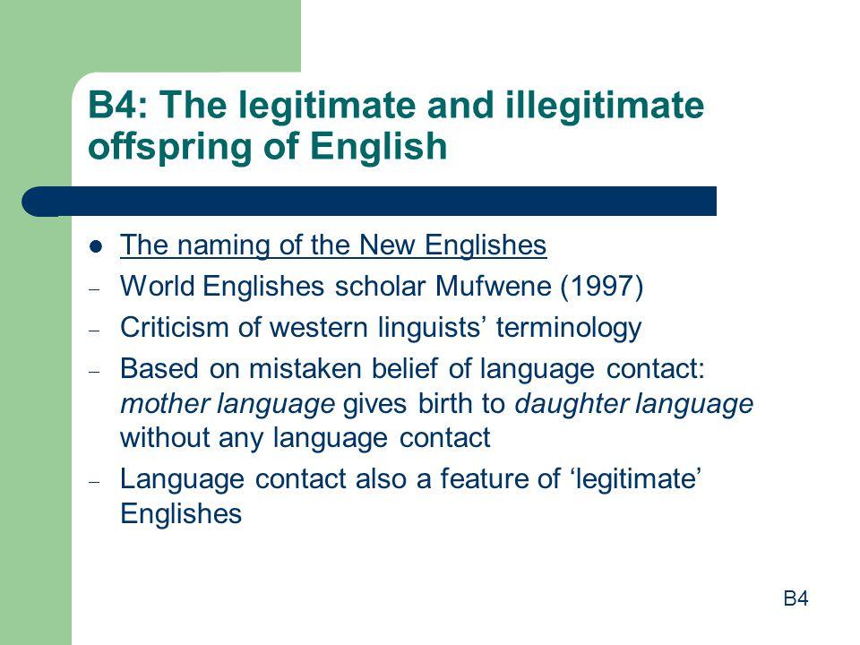 B4: The legitimate and illegitimate offspring of English