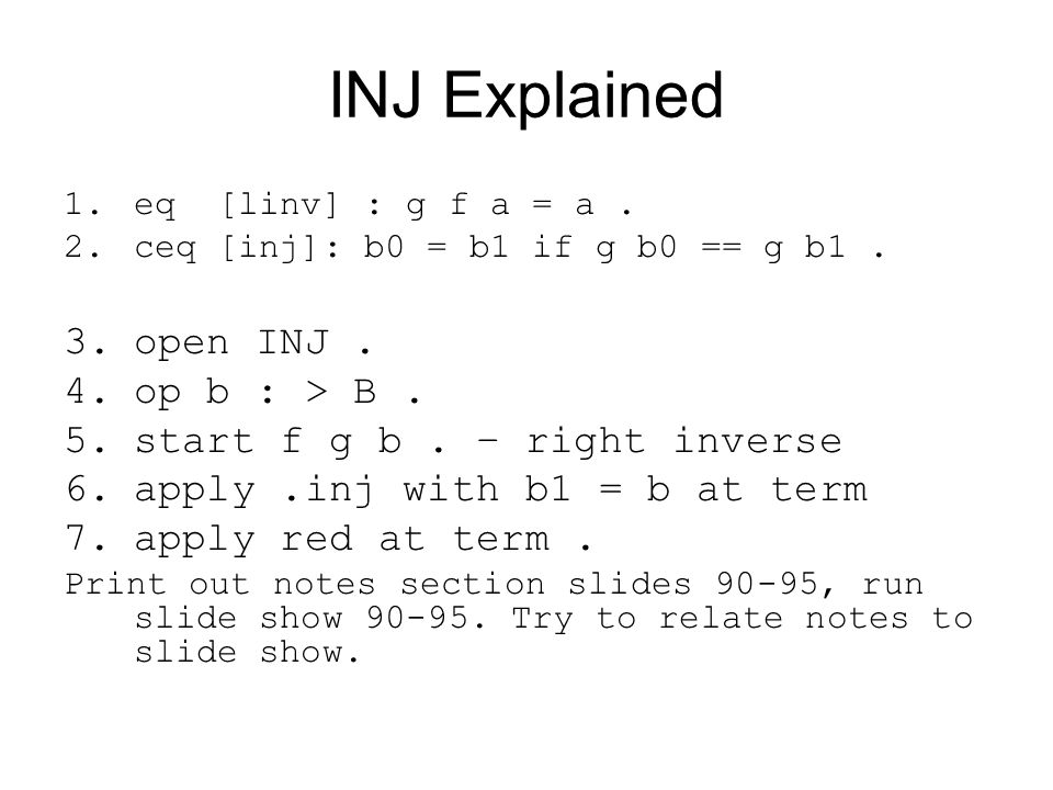INJ Explained open INJ . op b : > B .