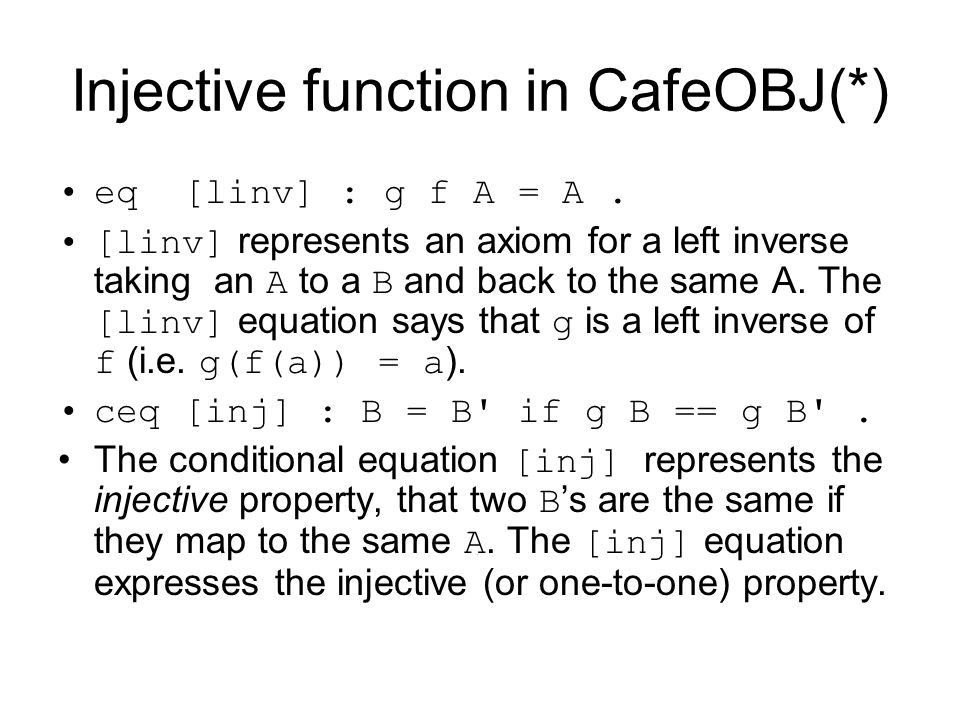 Injective function in CafeOBJ(*)