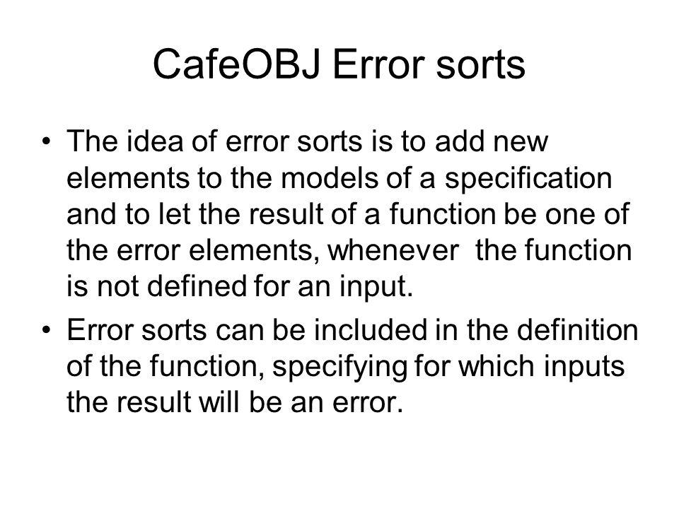 CafeOBJ Error sorts