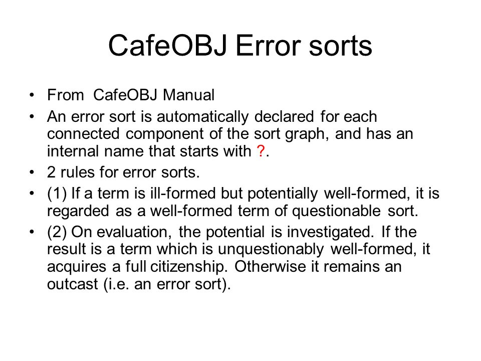 CafeOBJ Error sorts From CafeOBJ Manual