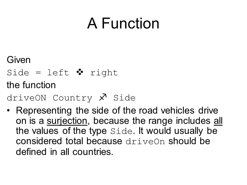 A Function Given Side = left  right the function