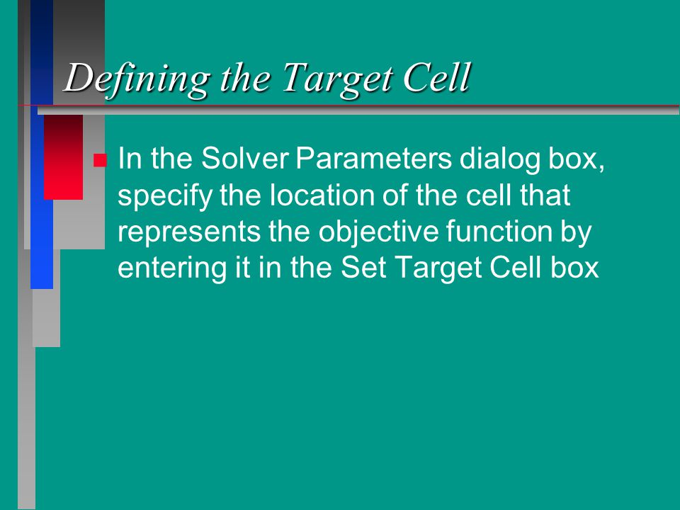 Defining the Target Cell