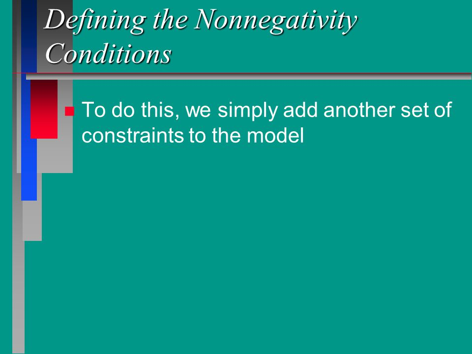 Defining the Nonnegativity Conditions