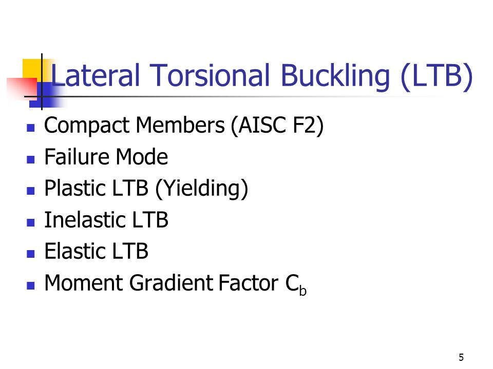 Lateral Torsional Buckling (LTB)