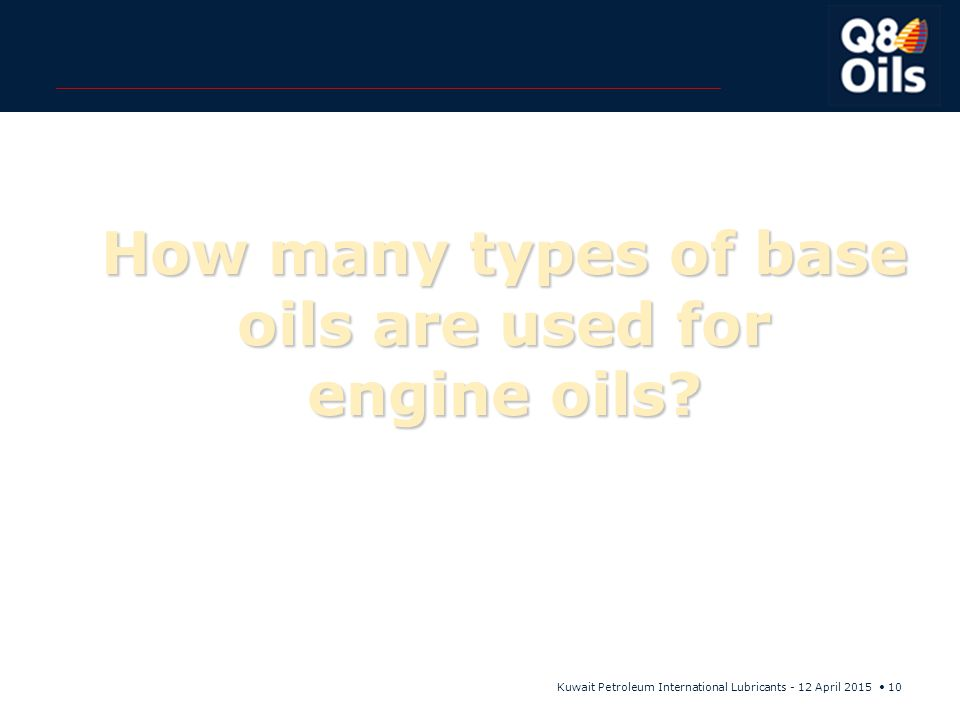 How many types of base oils are used for engine oils