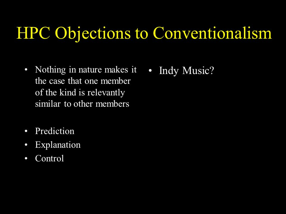 HPC Objections to Conventionalism