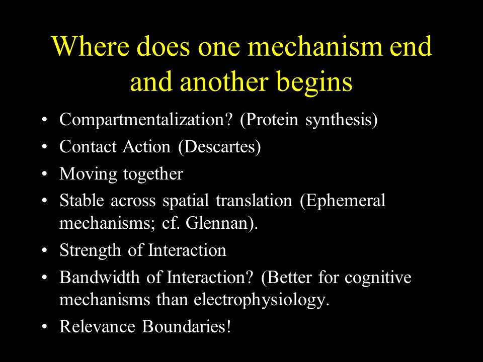 Where does one mechanism end and another begins