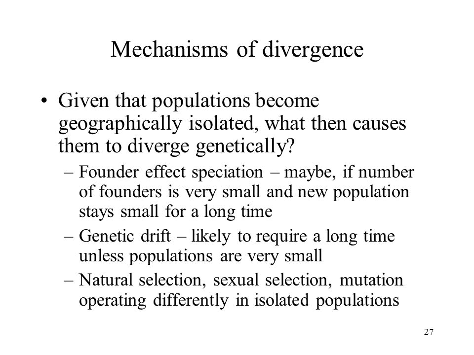 Mechanisms of divergence
