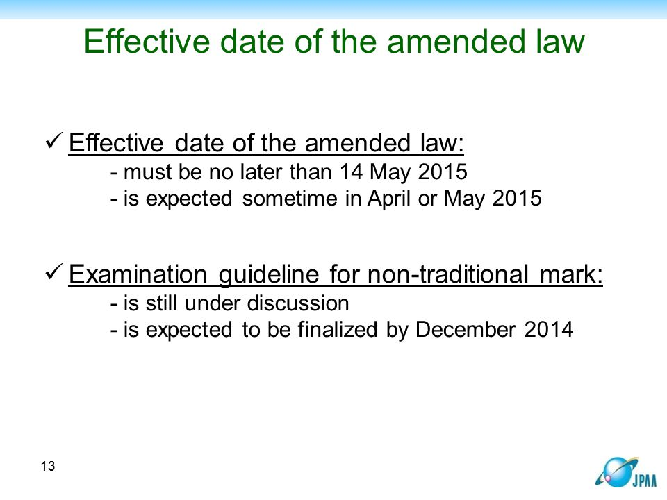 Effective date of the amended law