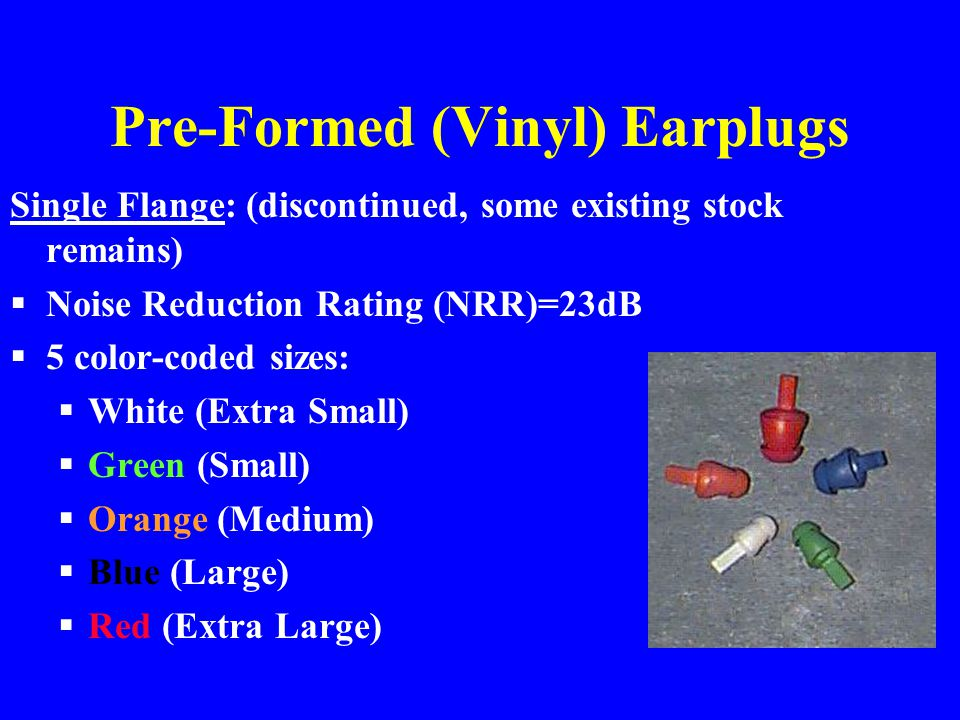 Pre-Formed (Vinyl) Earplugs