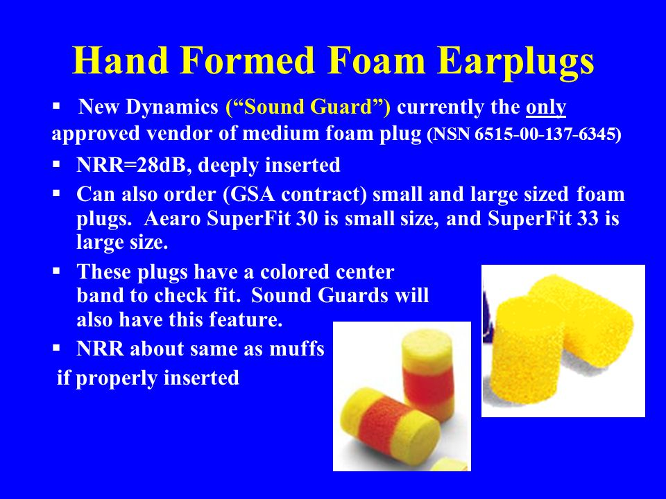 Hand Formed Foam Earplugs