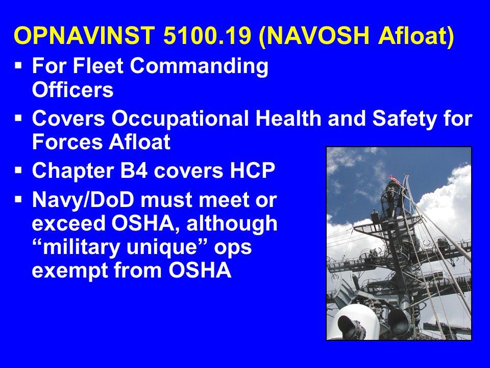 OPNAVINST 5100.19 (NAVOSH Afloat)