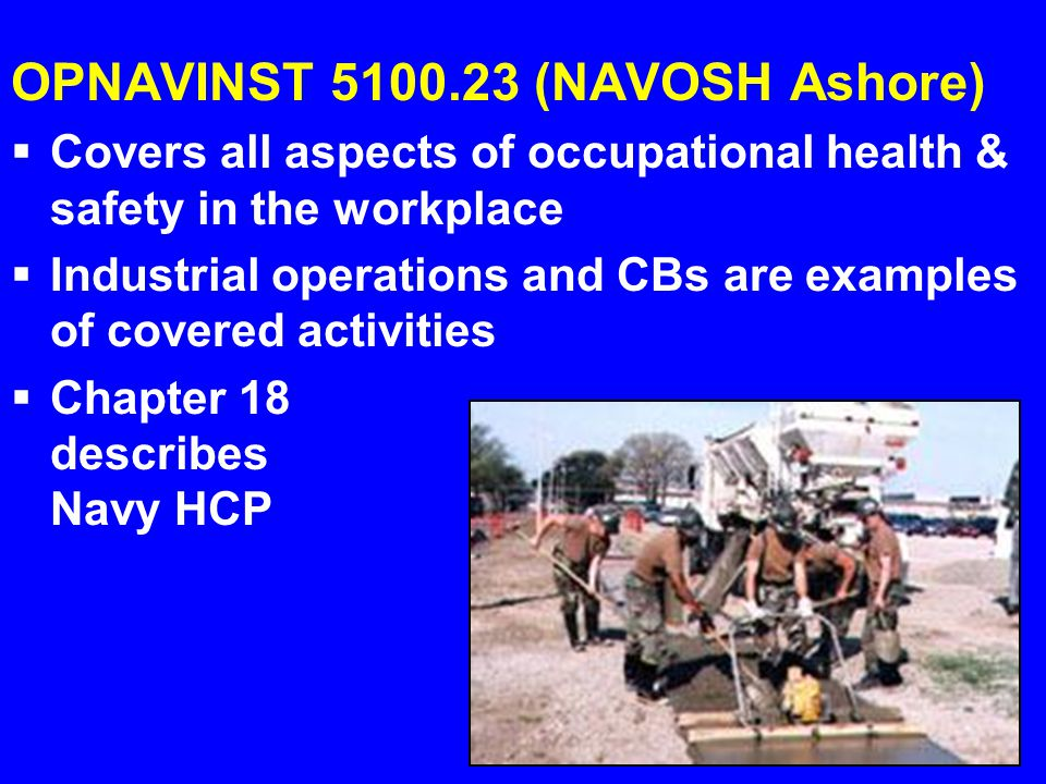 OPNAVINST 5100.23 (NAVOSH Ashore)