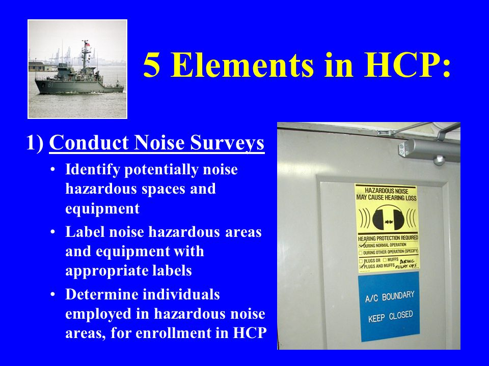 5 Elements in HCP: 1) Conduct Noise Surveys
