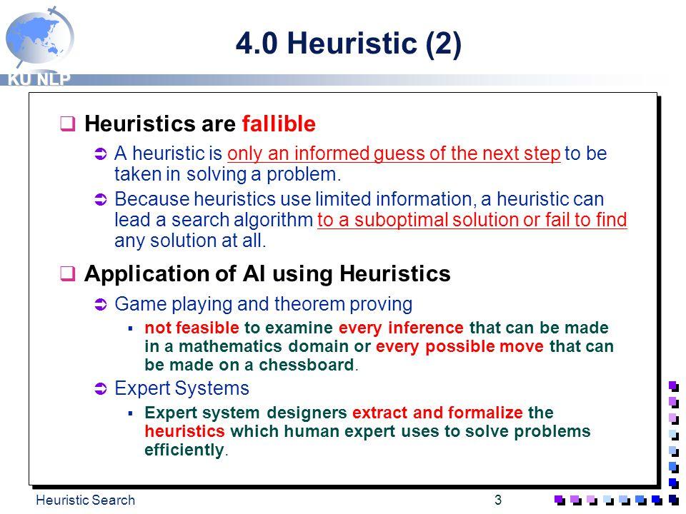 4.0 Heuristic (2) Heuristics are fallible