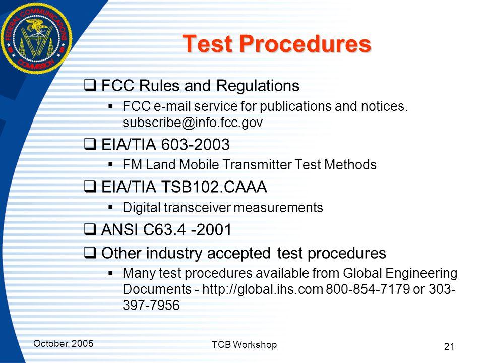 Test Procedures FCC Rules and Regulations EIA/TIA 603-2003