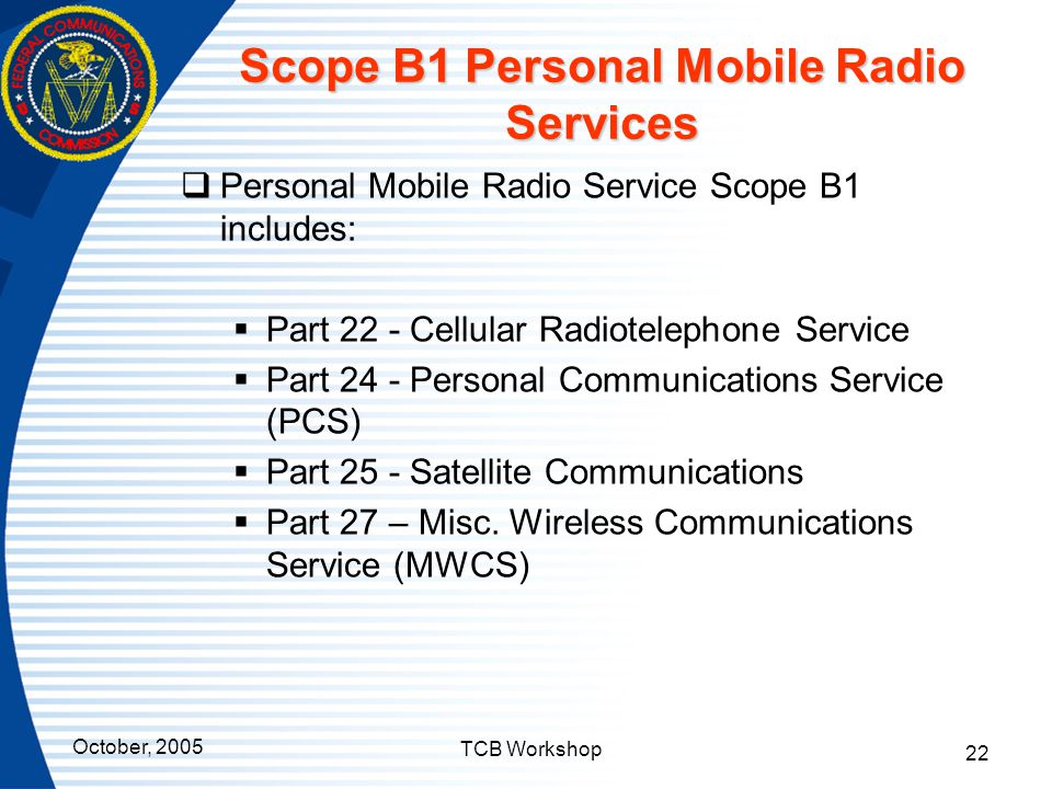 Scope B1 Personal Mobile Radio Services