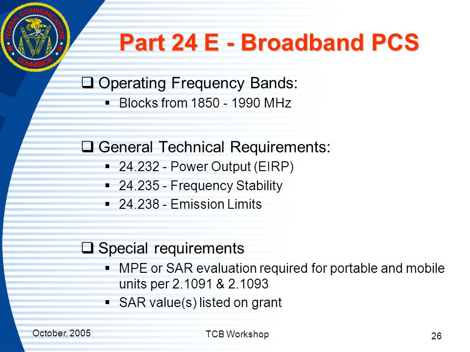 Part 24 E - Broadband PCS Operating Frequency Bands: