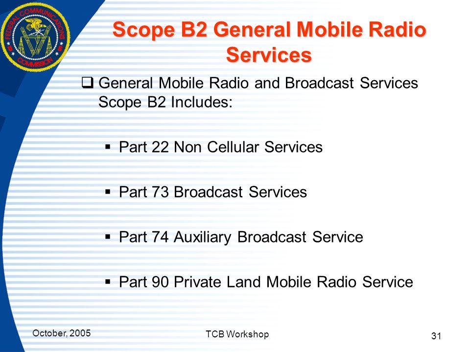 Scope B2 General Mobile Radio Services