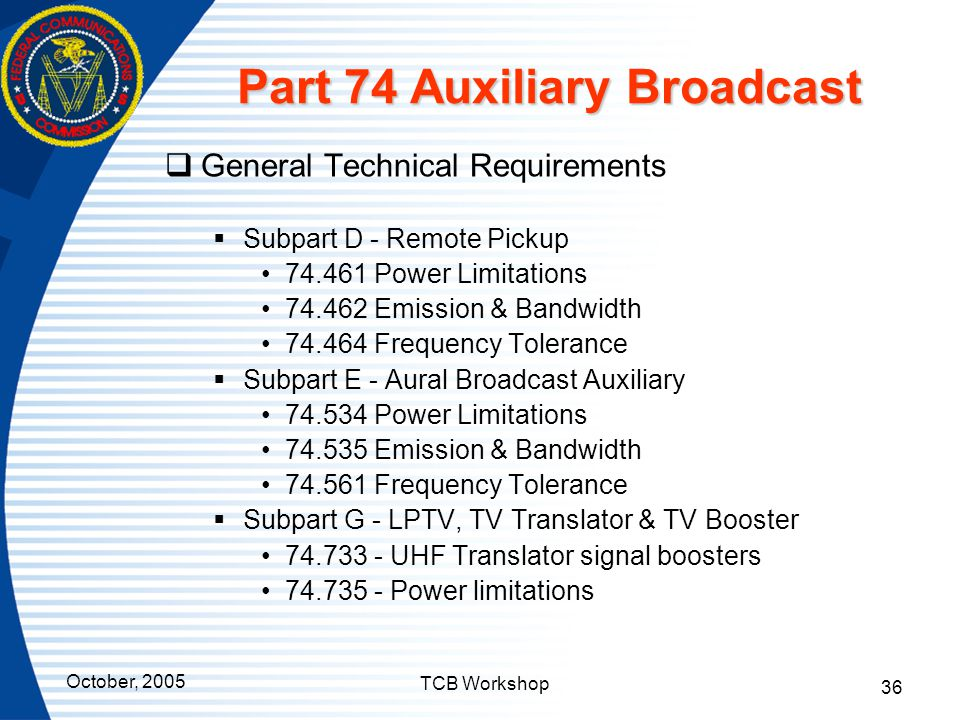 Part 74 Auxiliary Broadcast