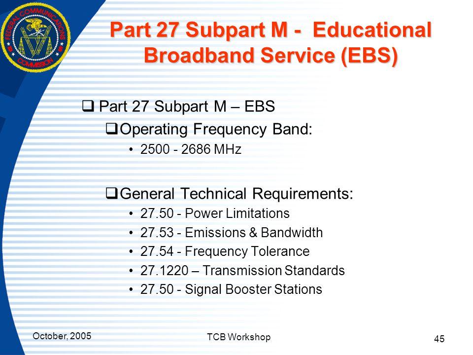 Part 27 Subpart M - Educational Broadband Service (EBS)