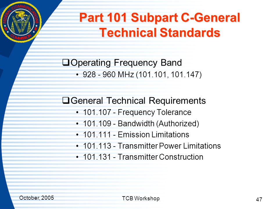 Part 101 Subpart C-General Technical Standards