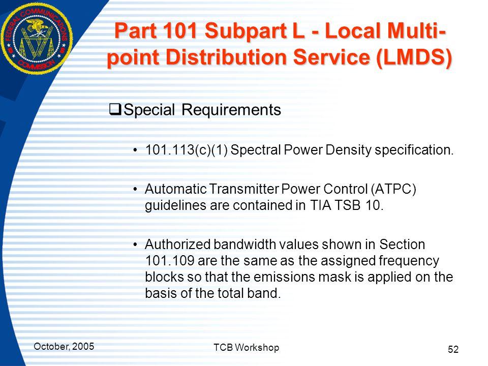 Part 101 Subpart L - Local Multi-point Distribution Service (LMDS)
