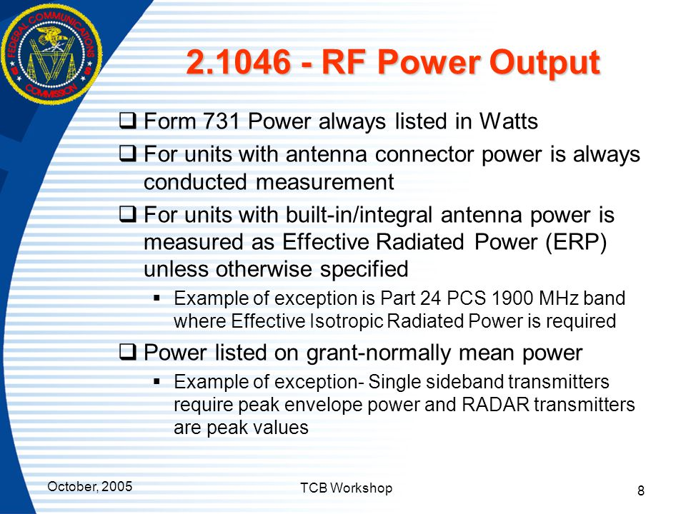 2.1046 - RF Power Output Form 731 Power always listed in Watts
