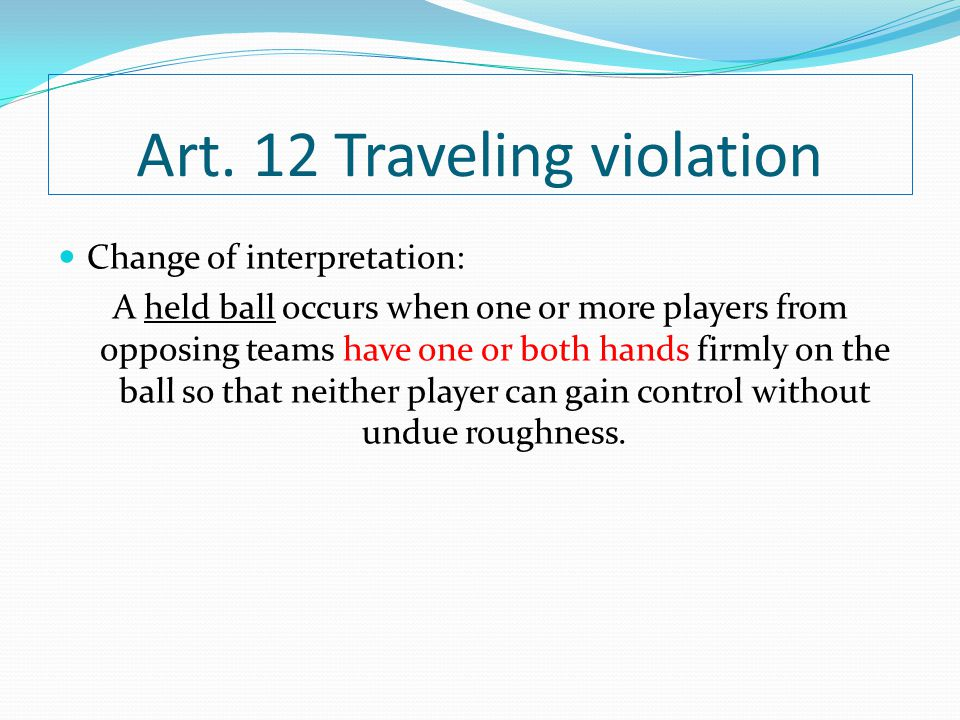 Art. 12 Traveling violation