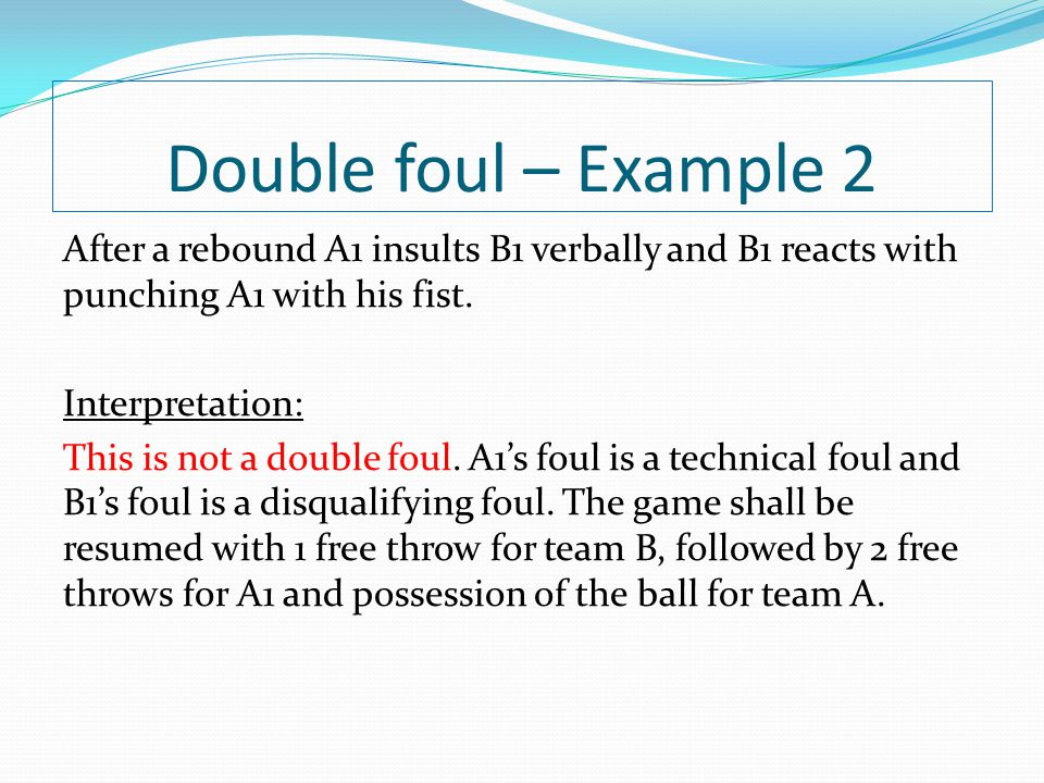 Double foul – Example 2