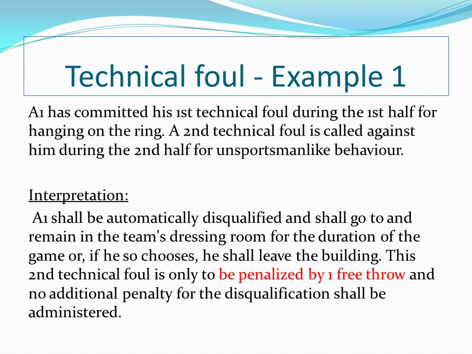 Technical foul - Example 1