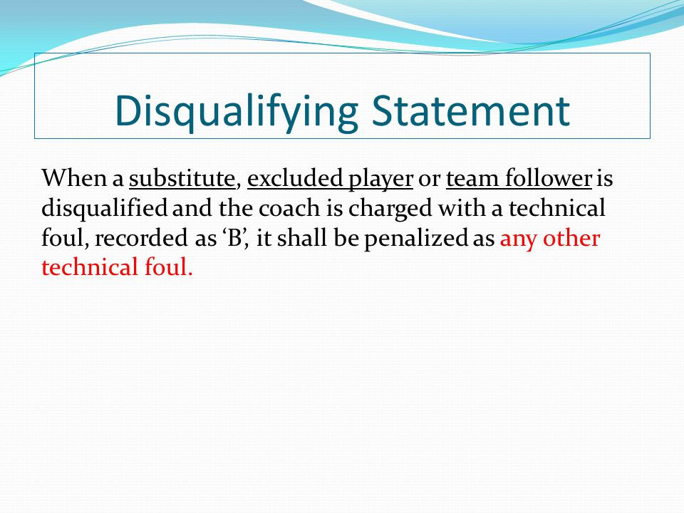Disqualifying Statement