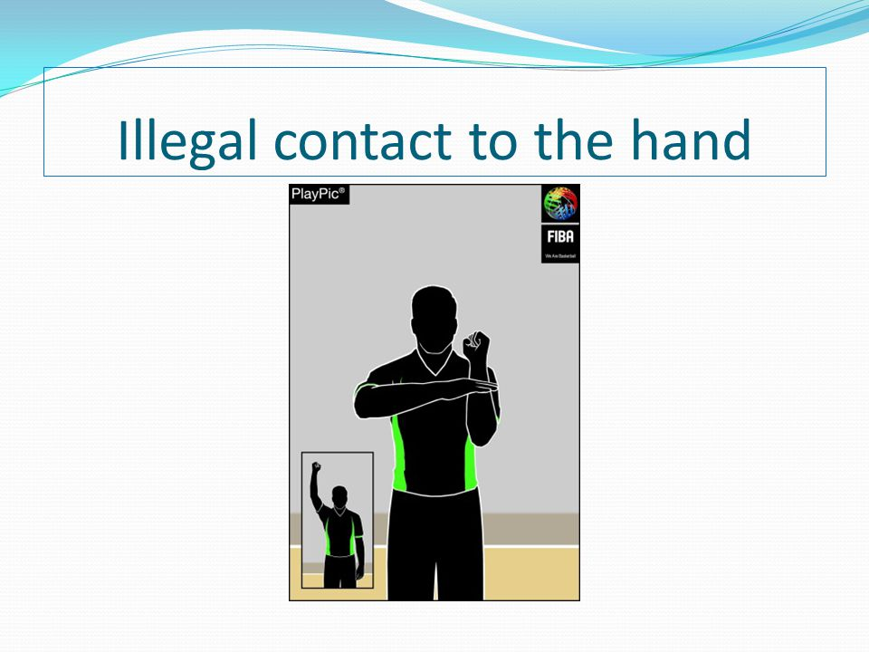Illegal contact to the hand
