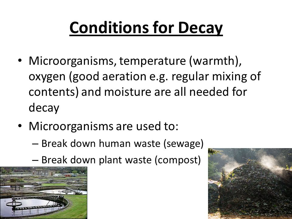 Conditions for Decay