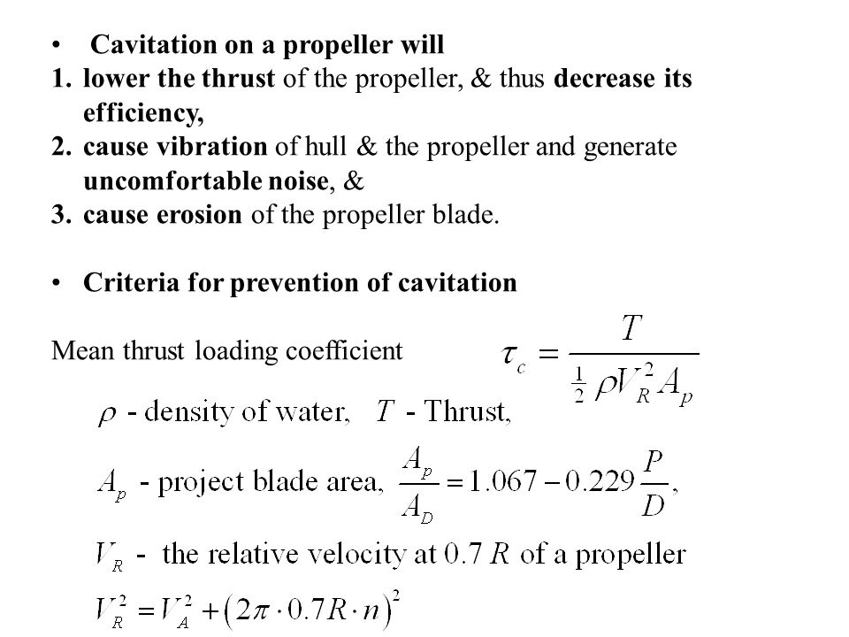 Cavitation on a propeller will