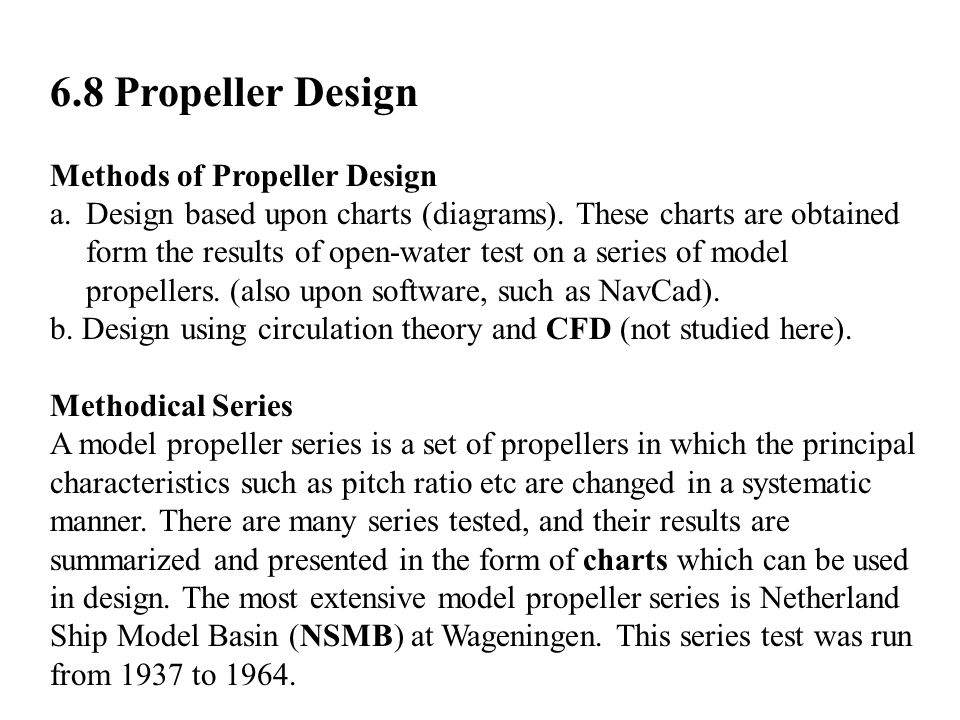 6.8 Propeller Design Methods of Propeller Design