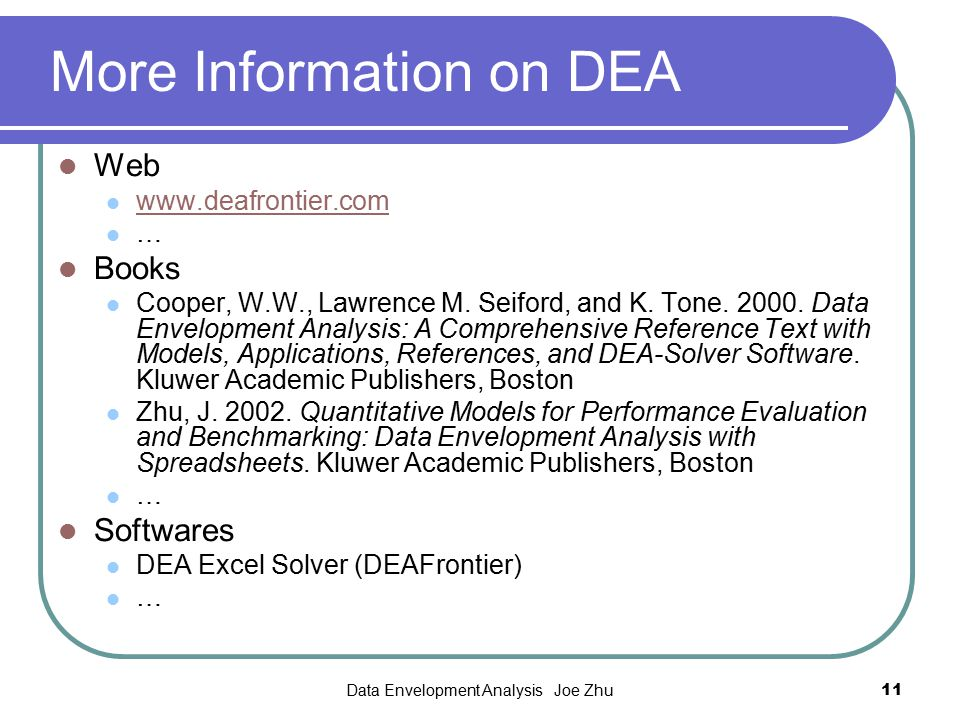 More Information on DEA