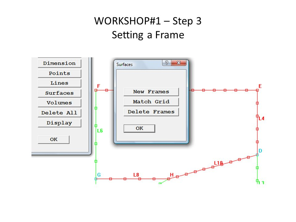 WORKSHOP#1 – Step 3 Setting a Frame